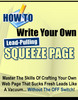 Thumbnail How To Write Your Own Lead-Pulling Squeeze Page