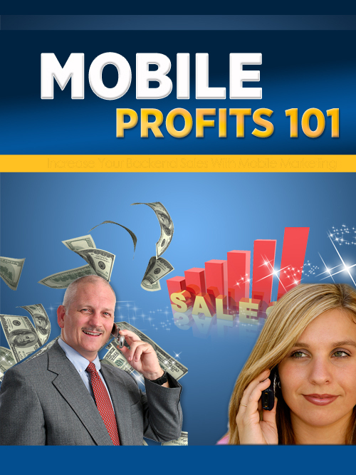 Product picture Mobile Profits 101 Videos