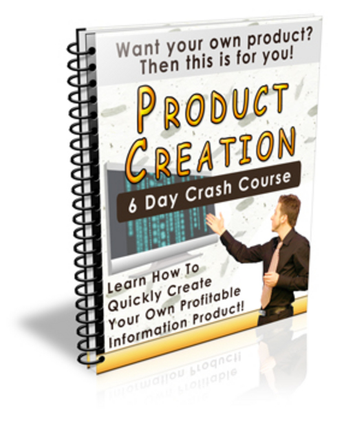 Product picture Product Creation 6 Day Crash Course